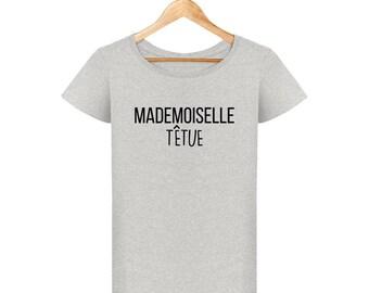 T-shirt Miss stubborn