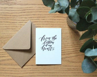 From the bottom of my heart card - hand lettered thank you card - typography