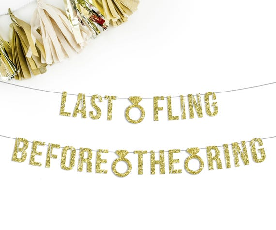 Very Last Fling Before The Ring Banner bachelorette party banner BS69