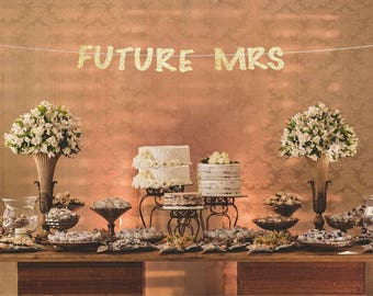 Future mrs sign, Bachelorette party decoration, future mrs garland, Bridal shower banner, Bachelorette party sign, future mrs banner, Decor