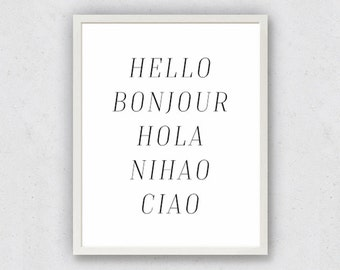 Language Print, Bonjour Print, Hello Bonjour Hola, World Languages, Typography Art, Travel Printable, French Spanish Italian, Wanderlust Art