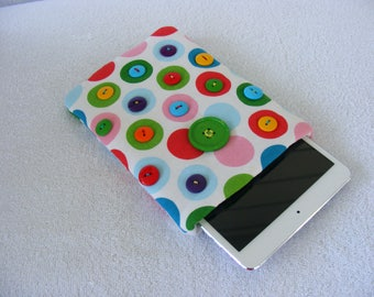 "CLEARANCE -   Polka Dots and Buttons, Kindle Cover, IPad Mini Cover, Nook Cover, Kindle Fire Cover, IPad Mini Cover, IPad Cover, 8 1/2"" x 6"""