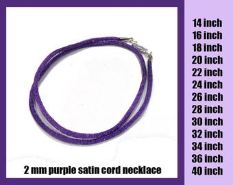 Purple Satin Necklace Cord with Silver Plated or Gold Plated Lobster Clasp, Ready to Ship, 2 mm - Choose Length 14 inch to 40 inch