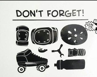 Don't Forget. Roller Derby Door Reminder Decal.