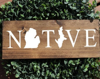 Michigan native sign, michigan sign, state sign, home state sign, michigan decor