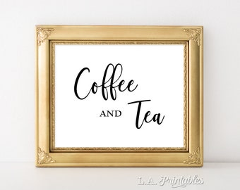 Coffee & Tea Sign, Reception Signage, Wedding Sign, Beverage Sign, 5x7, 8x10, Black and White Calligraphy Sign, INSTANT PRINTABLE