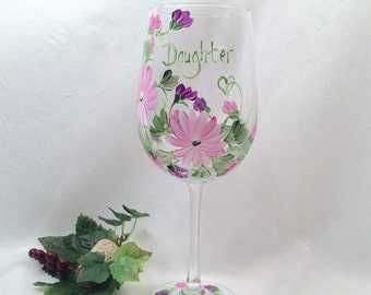 Free shipping Daughter gift wine glass hand painted by Deanna Bakale