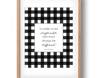 Coco Chanel Print, Chanel Fashion Quote, Plaid- In order to be irreplaceable one must always be different-Printable: INSTANT DOWNLOAD