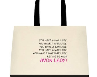 Let Me Be Your Avon Lady! Reusable Tote Bag