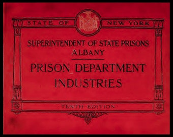 Prison department industries catalogue New York State USA 1910 illustrated complete fashion and social history interest 99p pdf