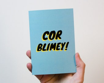 Greetings Card | Typography Card | British Quote Card | Cor Blimey Card
