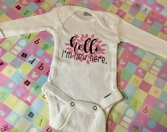 New Baby Girl One Piece Snap Bodysuit. Hello, I'm New Here.