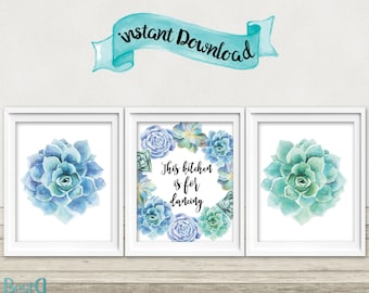 This kitchen is for dancing,succulents prints,set of 3 printables,kitchen wall decor,positive quote,watercolor succulent,Instant Download