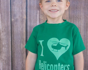 I Love Helicopters Toddler or Kids Shirt, Ink Free, Sizes 12m to 8, High Quality Tshirt, click for more colors