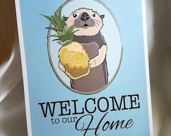 Otter Welcome Print - 8x10 Eco-friendly Size