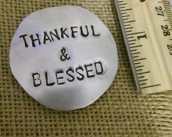 Blessed and thankfull hand stamped aluminum magnet