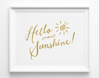 Hello Sunshine Print, Nursery Decor, Typographic Print, Word Art, Wall Quote, Gold and White