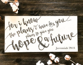 Jeremiah 29 11 wood sign, bible verse wall art, for i know the plans i have for you