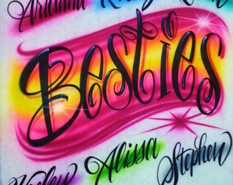 Airbrush T Shirt Besties With Up To 6 Names, Besties Shirt, Besties T Shirt, Friends Shirt, Besties, Airbrush Shirt, Airbrush Besties Shirt