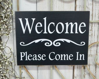 Welcome Please Come In, Office sign, 10x7.5 Solid Wood Sign, Choose color & hanger