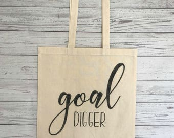 Goal Digger | Tote Bag | Handmade | Tote | Funny Gift | Womens Gift | Boss Gift | Shopping Bag | Weekend Bag | Entrepreneur Gift | Boss Tote