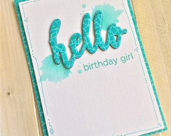 Hello Birthday Girl