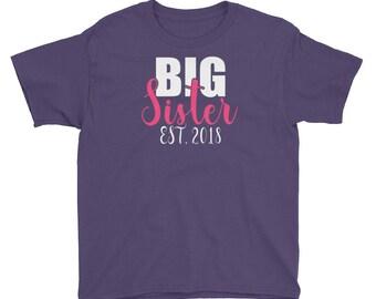Big Sister Est 2018- Big Sister Baby Sister-Big Sister Again-Big Sister Shirt-Gift For Sister- T-Shirt