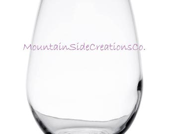 Personalized No Stem Wine Glass; Any monogram/quote!! Endless Possibilities!