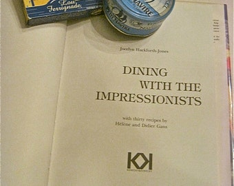 Dining with The Impressionists-First Edition by Jocelyn Hackforth-Jones