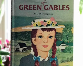 Anne of Green Gables, L M Montgomery, Children's classic, storybook, 1960's. decorative book, girl's room, old book vintage book, green book