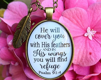 "Scripture Pendant Necklace ""He will cover you with his feathers, and under his wings you will find refuge. Psalm 91:4"""