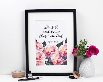 Be Still And Know That I Am God Print - Psalm 46:10 Print - Christian Print - Christian Gifts - Faith Wall Art - Bible Verse Print
