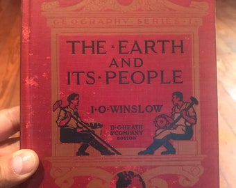 1910 The Earth and its People Book by I O Winslow. Antique book . Vintage book . Rare book . Antique Book decor