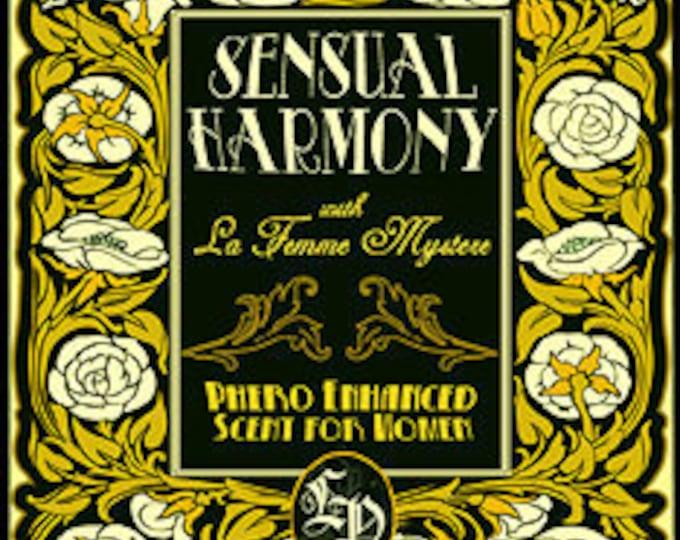 Sensual Harmony w/ La Femme Mystere - Pheromone Enhanced Perfume for Women - Love Potion Magickal Perfumerie