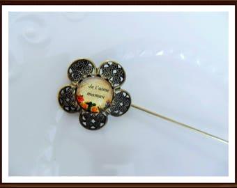 Fibula pin Hat pin bronze you I love MOM - 7 cms - 12mm cabochon