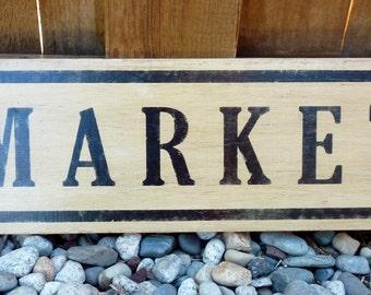 Vintage, Distressed, Aged Market Sign - Kitchen Sign