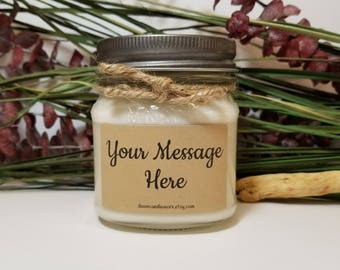 Personalized Gift - 8oz Soy Candle - Custom Message Gift - Birthday Gift - Father's Day Gift - Wedding Candles - Bridesmaid Gifts