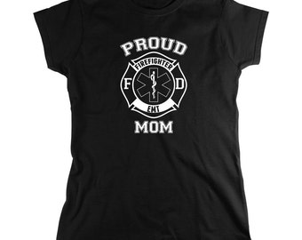 Proud Firefighter EMT Mom Shirt, emergency responder, firefighter, gift idea- ID: 1678