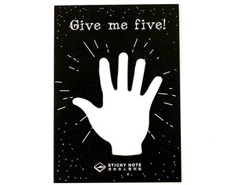 Sticky Note - Give Me Five | Cool Post It Note | Hand Note