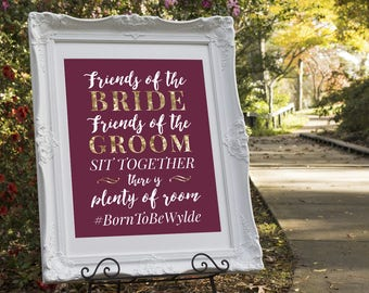Wedding Hashtag Sign, Pick a Seat Not a Side, Friends of the Bride, Friends of the Groom, Sit Together Sign, Plenty of Room Wedding Sign