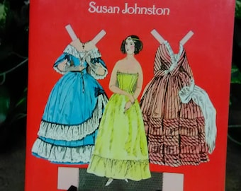 """Godey""""s Lady""""s Book 1840-1854 Susan Johnston Fashion Paper Dolls from Godey""""s Lady""""s Book"""