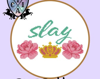 Slay Cross Stitch Pattern, Motivational Embroidery, Feminist Needlepoint, LGBT, Gay, Lesbian, Flowers Crown Hoop Art, PDF - Instant Download