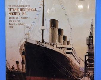 TITANIC COMMUTATOR MAGAZINE...Official Publication Of The Titanic Historical Society...2nd Quarter Of 1996