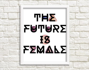 The Future Is Female Print, Printable Wall Art, TYPOGRAPHY Art, Watercolor art, Typography Print, Modern Wall Art, Instant Download feminist
