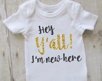 hey y'all im new here baby bodysuit - baby girl clothes - black with gold glitter baby shirt - baby shower gift ideas - country baby girl