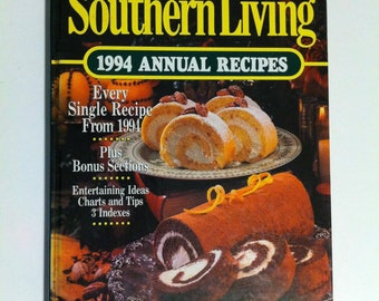 1994 Southern Living Annual Recipes - Hardcover Recipe Book - 1990s