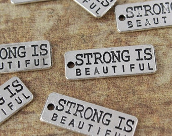 10 Strong Is Beautiful Charms  Antiqued Silver Tone Double Sided 10 x 27 mm