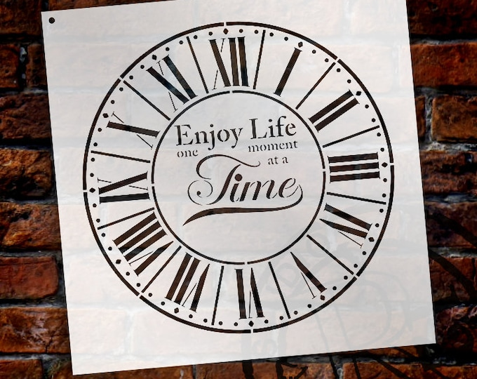 Featured listing image: Round Clock Stencil - Parisian Roman Numerals - Enjoy Life One Moment at a Time Letters - DIY Paint Wood Clock Home Decor  - SELECT SIZE