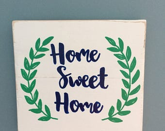 Home sweet Home hand painted wood home decor sign