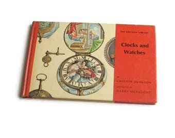 Vintage Clocks and Watches Book, Chester Johnson, The Odyssey Library, Watches Book, Clocks Book, History, Illustrated, Hardcover